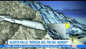 bóveda del fin del mundo, fiabilidad, derritiera el hielo, protege