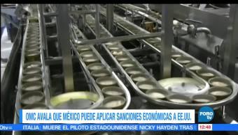 OMC, México, imponer sanciones, productos importados de Estados Unidos, etiquetado de atún