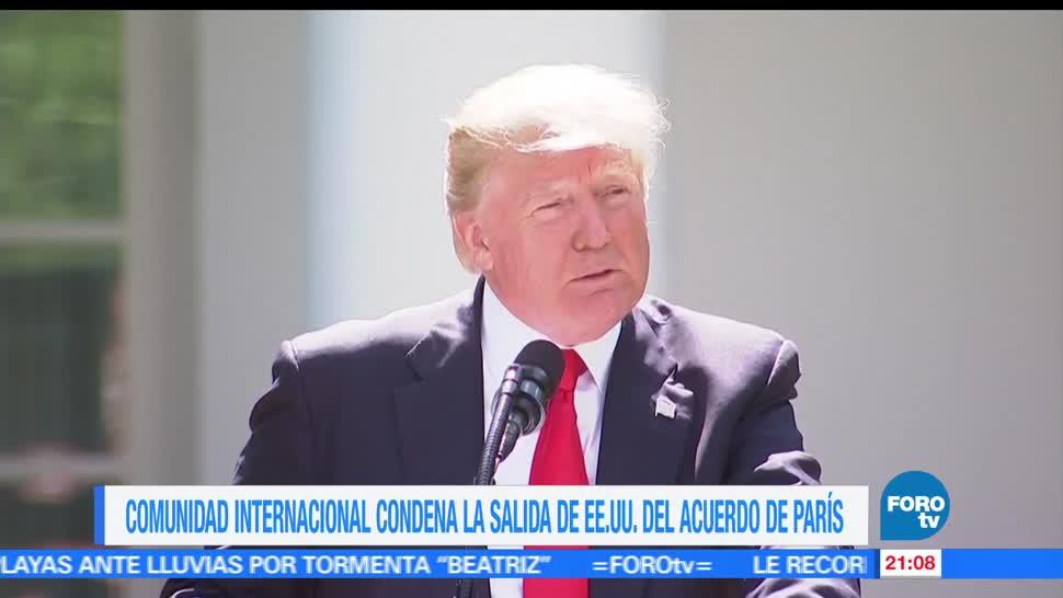 Comunidad internacional, condena, decisión, Donald Trump, cambio climatico, acuerdo de parís