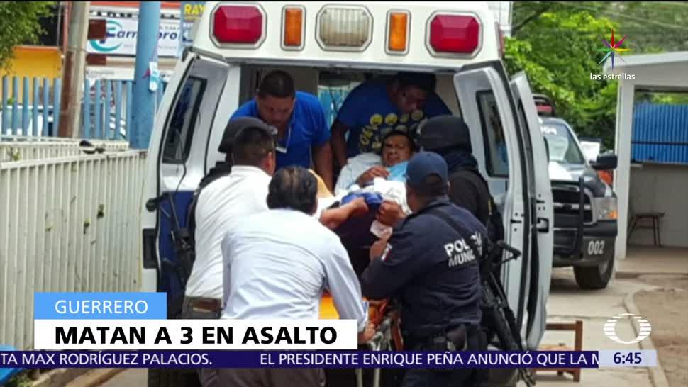 Mueren 3 personas, asalto, Prospera, Guerrero