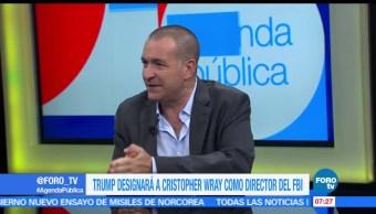 internacionalista Mauricio Meschoulam, presidente Donald Trump, Christopher Wray, director del FBI