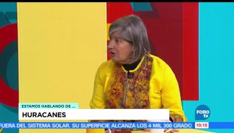 Huracanes, afectaciones, Graciela Raga, experta del Centro de Ciencias de la Atmósfera de la UNAM