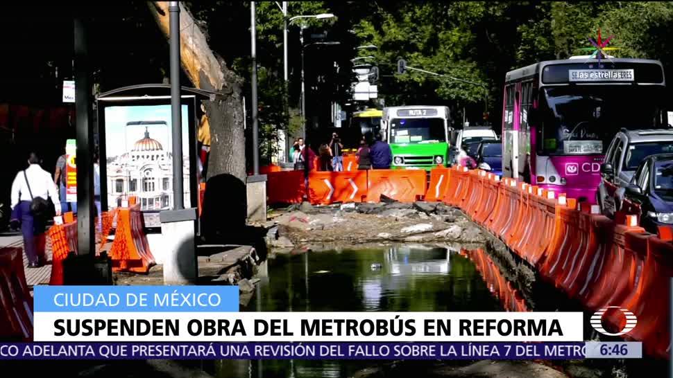 juez, suspender la construcción, construcción de la Línea 7, Línea 7 del Metrobús, Paseo de la Reforma,