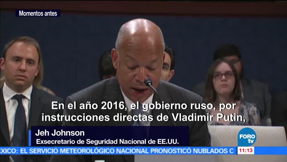 exsecretario de Seguridad, Estados Unidos, Jeh Johnson, injerencia de Rusia