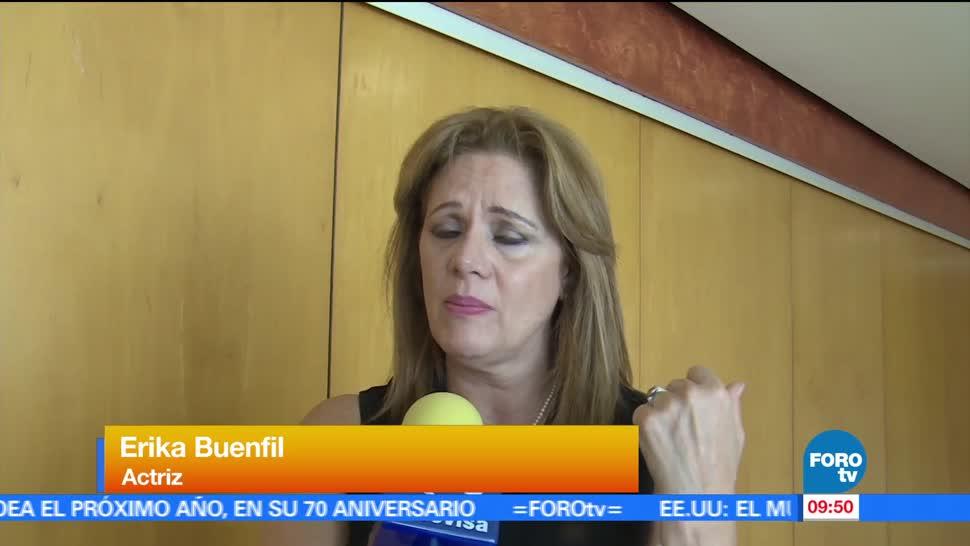 actriz Erika Buenfil, dos pilares, vida, papá, abuela materna