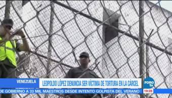 noticias, forotv, Leopoldo López, denuncia, tortura, Ramo Verde