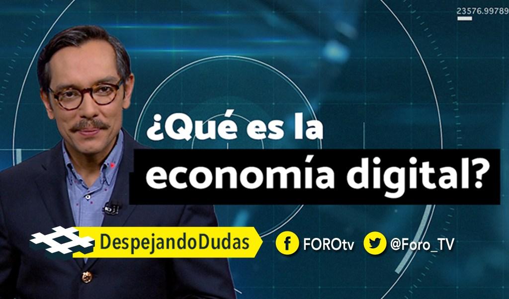 noticias, forotv, DespejandoDudas, La economía digital, Genaro Lozano, redes sociales y pagos en línea