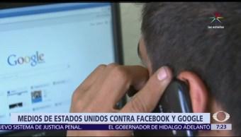 medios de comunicación, EU, Google y Facebook, duopolio, difusión de noticias