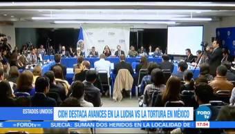 CIDH, Avances De Mexico, Lucha Contra La Tortura, Combate A La Tortura