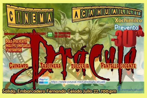 Drácula, Xochimilco, cine, proyección, Bram Stoker, trajinera