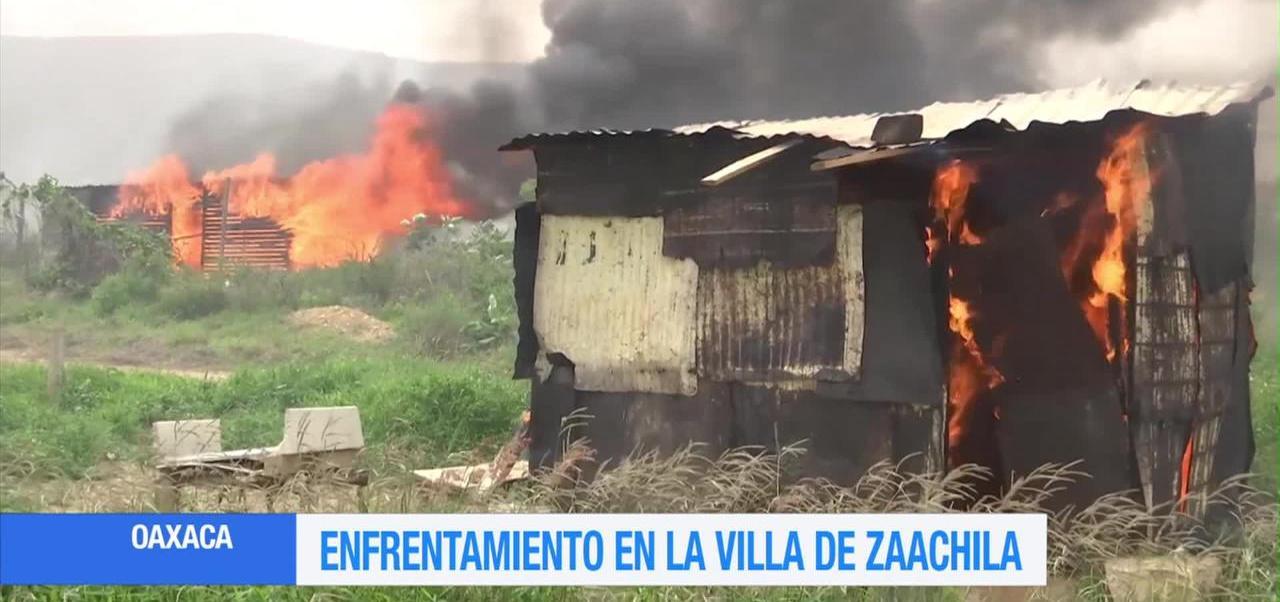 noticias, forotv, Enfrentamiento, Oaxaca, 50 vivienda quemadas, villa Zaachila
