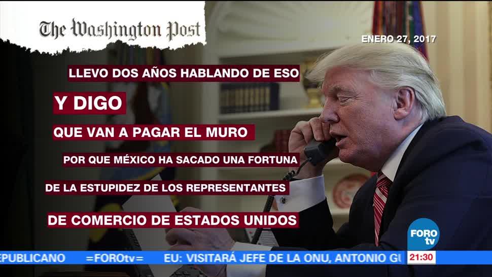 Trump pidió EPN declarar México muro