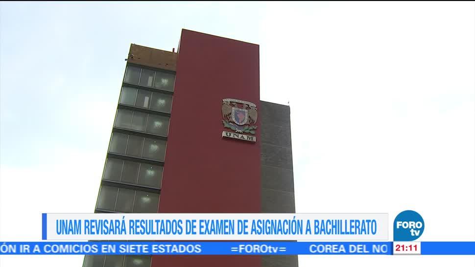 UNAM revisará resultados examen asignación bachillerato