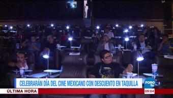 Celebrarán Día Cine Mexicano descuento taquilla