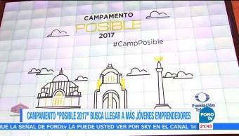 Campamento Posible 2017 busca llegar a más jóvenes emprendedores