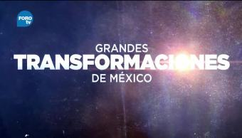 Grandes Transformaciones de México revolución industrial