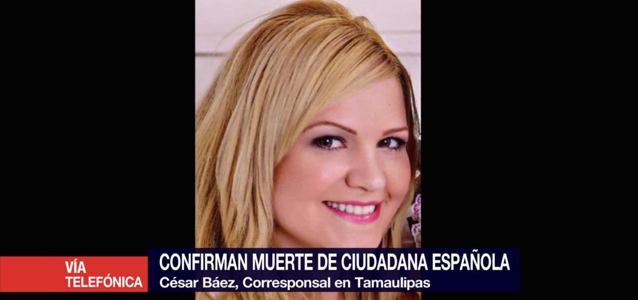 Restos Hallados Tamaulipas Pertenecen Ciudadana Española