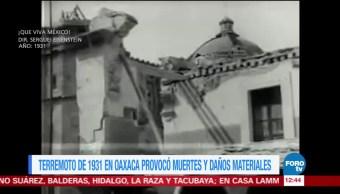 Terremoto de 7.8 grados Richter sacudió Oaxaca en 1931