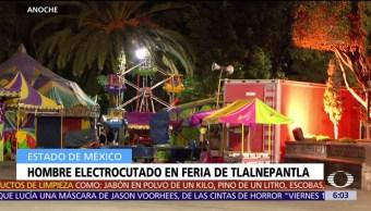 Muere hombre por descarga eléctrica en feria de Tlalnepantla