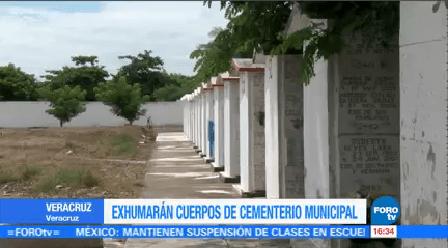 Exhumarán Cuerpos Cementerio Municipal Veracruz 800 Cuerpos