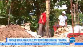 Inician Trabajos Reconstrucción Chiapas Oaxaca