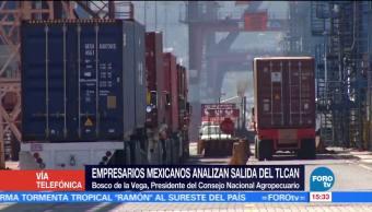 Empresarios mexicanos analizan salida del TLCAN