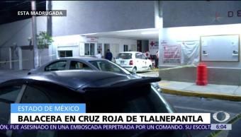Balacera en la Cruz Roja de Tlalnepantla deja un muerto