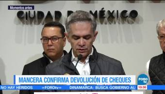 Mancera confirma devolución de cheques tras solicitud falsa de ayuda para damnificados