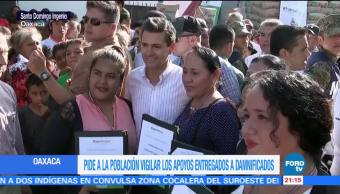 EPN pide vigilar los apoyos entregados a damnificados en Oaxaca