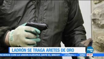 Extra, Extra: Ladrón se traga aretes de oro