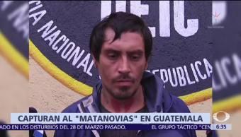 Capturan al 'Matanovias' en Guatemala; estaba prófugo desde hace un año