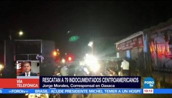 Rescatan a 79 indocumentados centroamericanos en Oaxaca