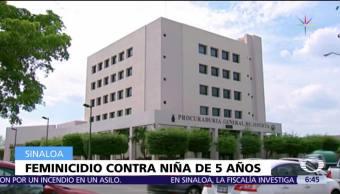 Investigan en Sinaloa feminicidio de niña de 5 años