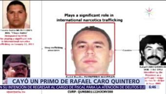 Detienen a primo de Caro Quintero