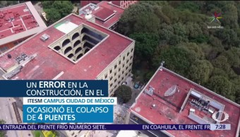 Tec de Monterrey publica peritaje por el derrumbe en sus instalaciones