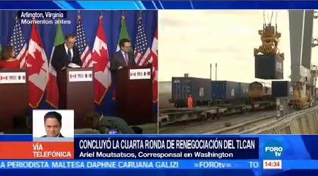 Concluye Cuarta Ronda Renegociación Tlcan Eu Logra Acuerdos