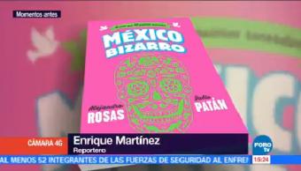 Julio Patán Presenta Libro FIL Zócalo Capitalino México Bizarro