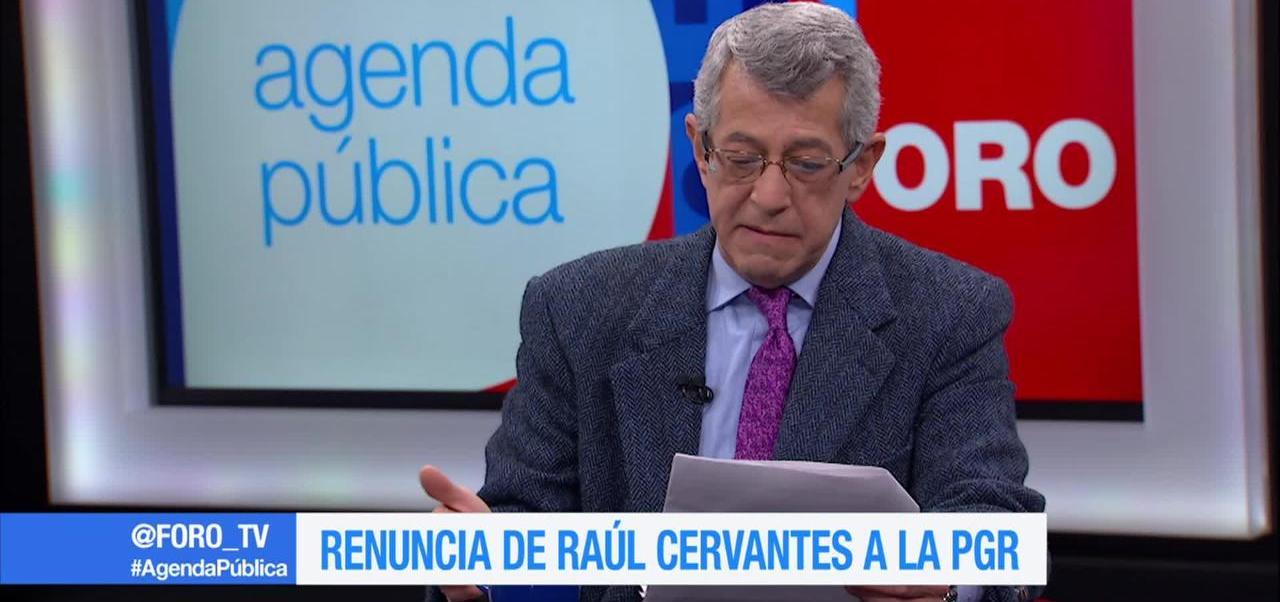 Renuncia de Raúl Cervantes a la PGR