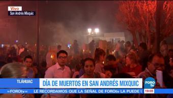 Miles visitan San Andrés Míxquic