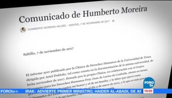 Humberto Moreira afirma que informe atenta contra su honor y seguridad