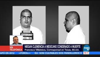 Niegan clemencia a mexicano condenado a muerte en Texas
