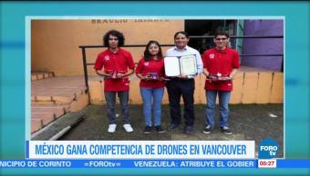 Extra, Extra: México, gana competencia de drones en Vancouver