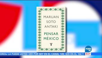 'Pensar México' cuestiona el significado de la ley y la corrupción