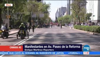 Cierran Reforma al cruce con Insurgentes por paso de manifestantes
