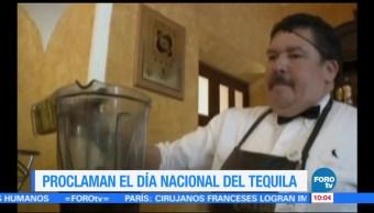 Extra Extra: Proclaman el Día Nacional del Tequila