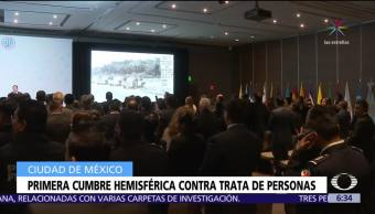 Se realiza cumbre en CDMX para combatir trata de personas