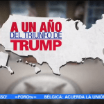 A un año del triunfo de Donald Trump