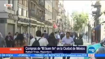 Compras El Buen Fin Ciudad México Reportero Rafael Trejo