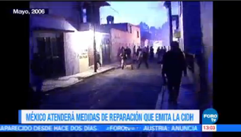 Gobierno México Reitera Compromiso Atender Víctimas Caso Atenco