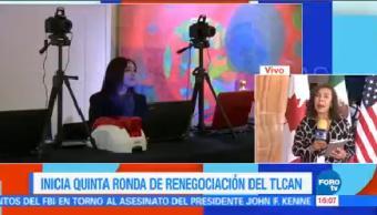 Inicia Quinta Ronda Renegociación Tlcan Ciudad De México